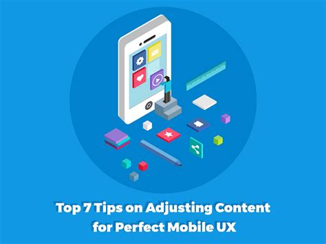 Top 7 Tips For by Top 7 Tips On Adjusting Content For Mobile Ux Wp