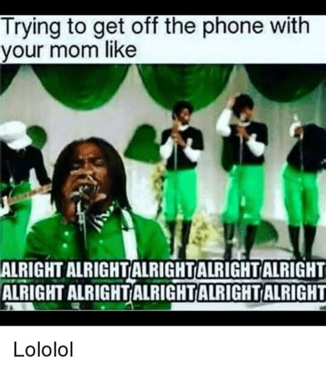 Get Off The Phone Meme - 25 best memes about get off the phone get off the phone