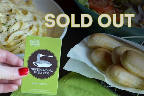 how to get a sold out olive garden never ending pasta pass today olive garden our pasta passes officially sold out