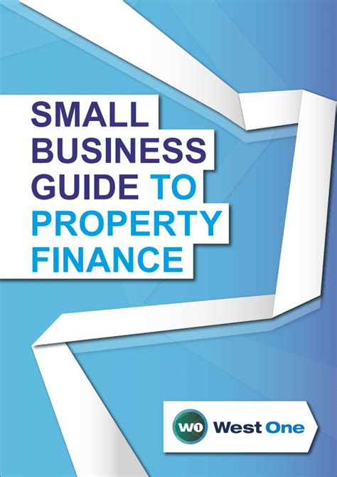 Small Home Business Guide Small Business Guide To Property Finance West One Loans
