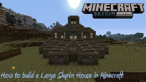 how to get a house in skyrim how to build a large skyrim house in minecraft youtube
