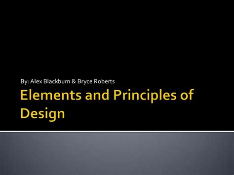 design elements and principles ppt elements and principles of design