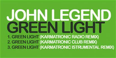 Green Light Legend by Legend Album And Single Reviews Contactmusic