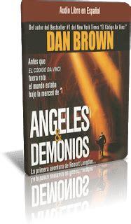 angeles y demonios bestseller 840809923x angeles y demonios dan brown audiolibro mi rinc 243 n de intercambio tecnol 243 gico