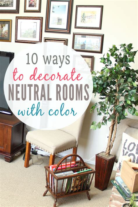 add color how to add color to neutral rooms on a budget 10 ways to