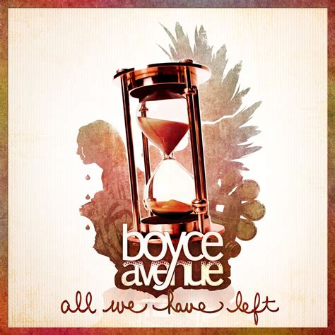 What We Left boyce avenue 13 225 lbuns da discografia no letras mus br