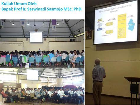 bioproses adalah kuliah umum oleh bapak prof ir saswinadi sasmojo msc phd