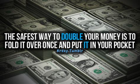 Best Way To Win Money Gambling - gambling quotes the best way to double your money quotes krexy living