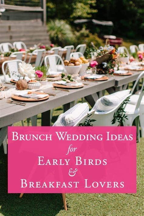 Brunch Wedding Ideas for the Early Birds & Breakfast