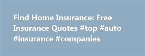 25 best ideas about home insurance companies on