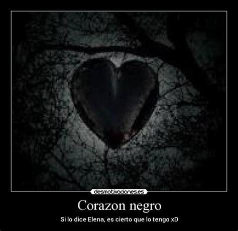 imagenes en negro con fraces corazon negro desmotivaciones