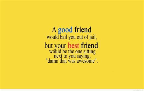 quotes for friends 25 awesome and best friend quotes picsoi