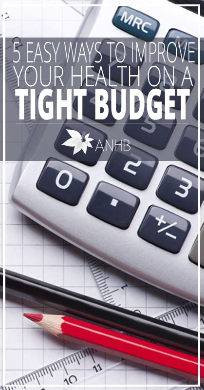 5 easy ways to improve your health on a tight budget all