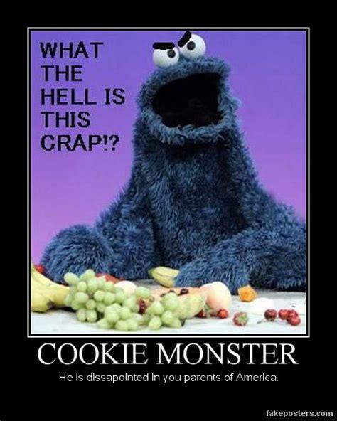 Cookie Monster Meme - cookie monster demotivational by blackdeath2000 on deviantart