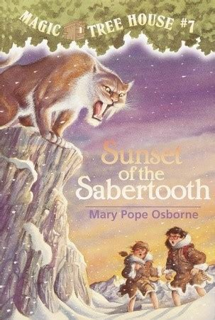 magic tree house 7 sunset of the sabertooth magic tree house 7 by mary pope osborne reviews