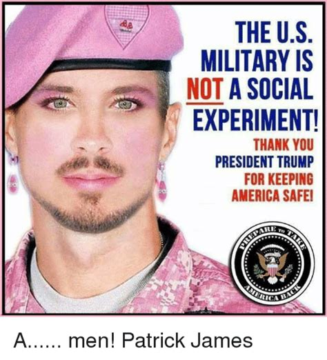 The Memes - the us military is not a social experiment thank you