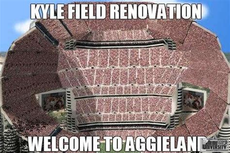 Texas A M Memes - kyle field renovation meme