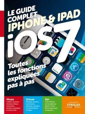 Ios 7 Pour Iphone Et Ipad 201 Ditions Eyrolles