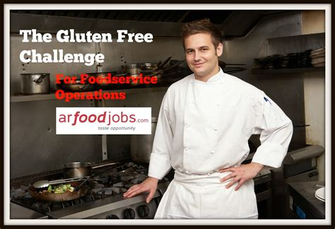 gluten challenge the gluten free challenge for foodservice operations
