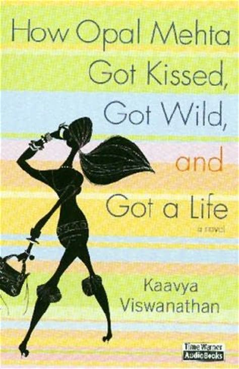 Book Review How Opal Mehta Got Kissed Got And Got A By Kaavya Viswanathan how opal mehta got kissed got and got a by