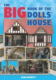 the dolls house barnes the big book of the dolls house by jean nisbett paperback barnes noble 174
