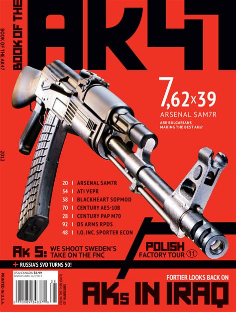 guns ammo guide to ak 47s a comprehensive guide to shooting accessorizing and maintaining the most popular firearm in the world books firearms news 2016 book of the ak 47