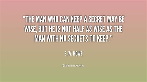 The Secret Keeping quotes about not keeping secrets quotesgram
