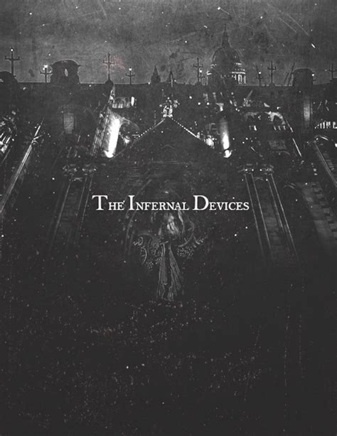 The Infernal the infernal devices on