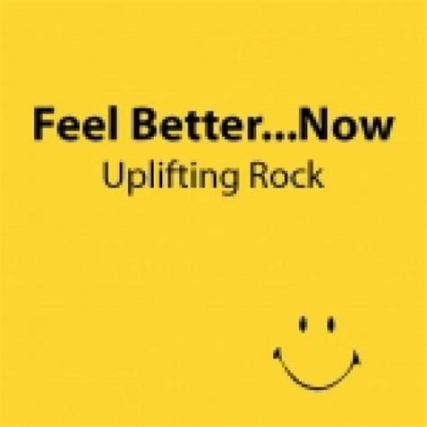 i think i ll you better now feel better now uplifting rock spotify playlist
