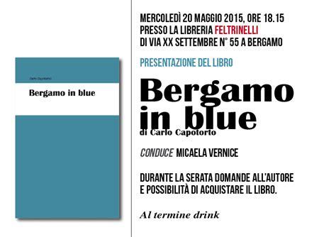 libreria feltrinelli bergamo presentazione libro quot bergamo in blue quot bergamo