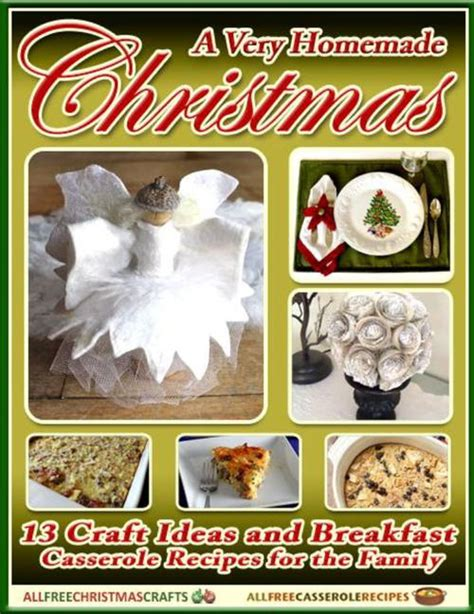 christmas crafts and recipes a 13 craft ideas and breakfast casserole recipes for the family free
