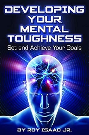 developing your mental toughness set and