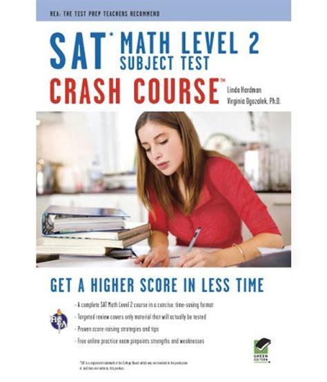 sat math tests prep course books sat subject test tm math level 2 crash course book