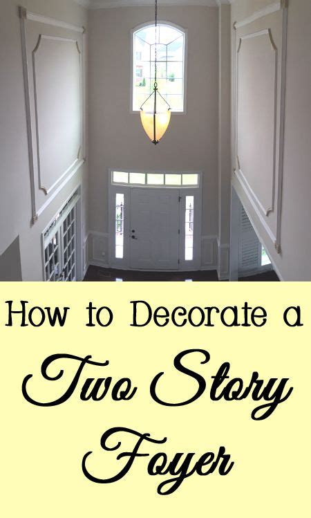 2 story foyer decor how to decorate a two story foyer ceilings foyers