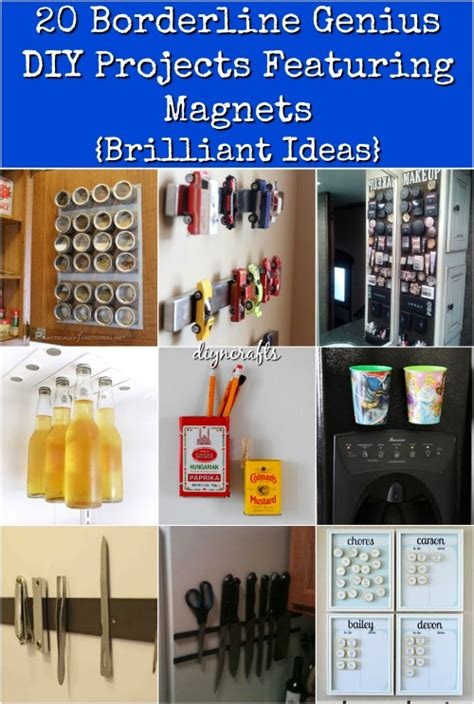 20 borderline genius diy projects featuring magnets