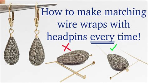 how to make headpins for jewelry how to wire wrap matching earrings every time with