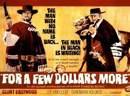 filme stream seiten for a few dollars more the celluloid highway sergio leone poster gallery