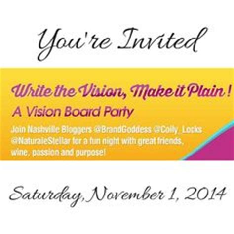 1000 Images About Write The Vision Vision Board Ideas On Pinterest Setting Goals Ticket Vision Board Invitation Template