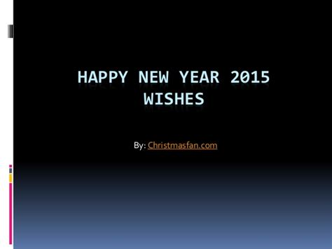 sle of new year wishes new year message sle 2015 28 images new year 2015