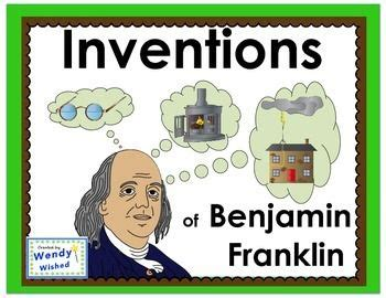 benjamin franklin biography and inventions benjamin franklin inventions ngss benjamin franklin and