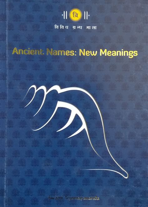 Modern Takes On Ancient Names Chinmaya Publications Ancient Names New Meanings