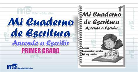 mi cuaderno de actividades 8408125176 mi cuaderno de escritura aprende a escribir primer grado primaria materiales did 225 cticos