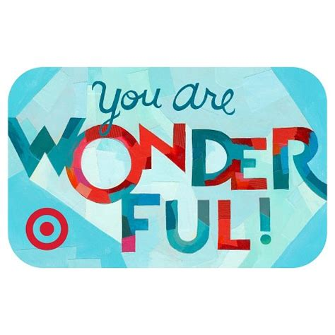 Target Gift Card Selection - you are wonderful gift card target