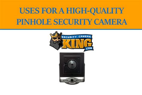 high quality pinhole uses for a high quality pinhole security king