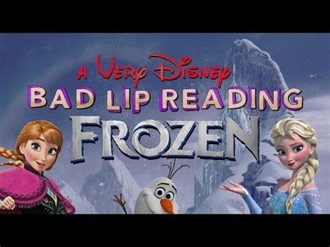 film frozen vietsub a very disney bad lip reading frozen disney princess
