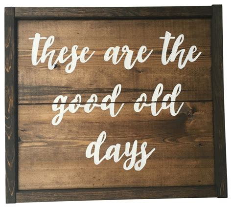Handcrafted Wooden Signs - ole days handcrafted wooden sign contemporary