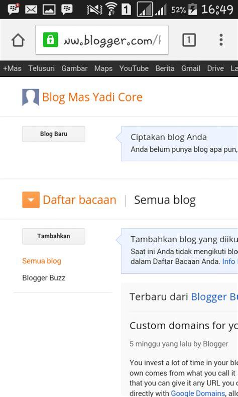 membuat blog di android cara membuat blog blogger lewat laptop maupun android