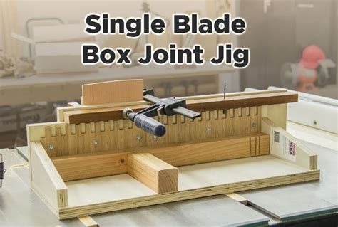 table saw box joint jig without dado easy box joint jig for the table saw no dado blade