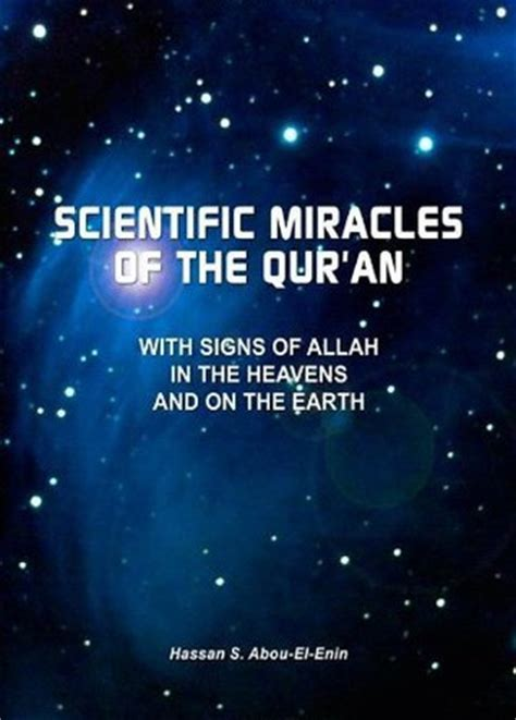 heavens on earth the scientific search for the afterlife immortality and utopia books scientific miracles of the qur an with signs of allah in