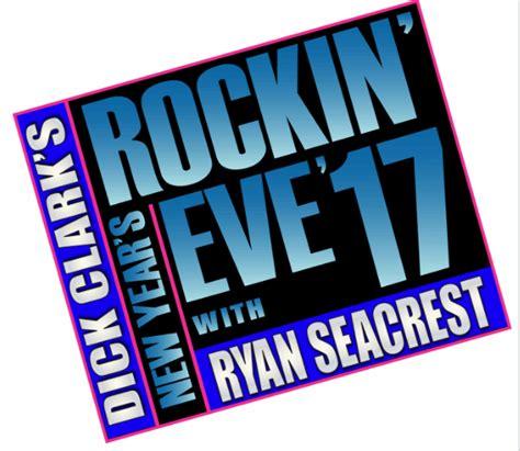 dick clark new years rockin eve 2017 dick clark s new year s rockin eve with ryan seacrest